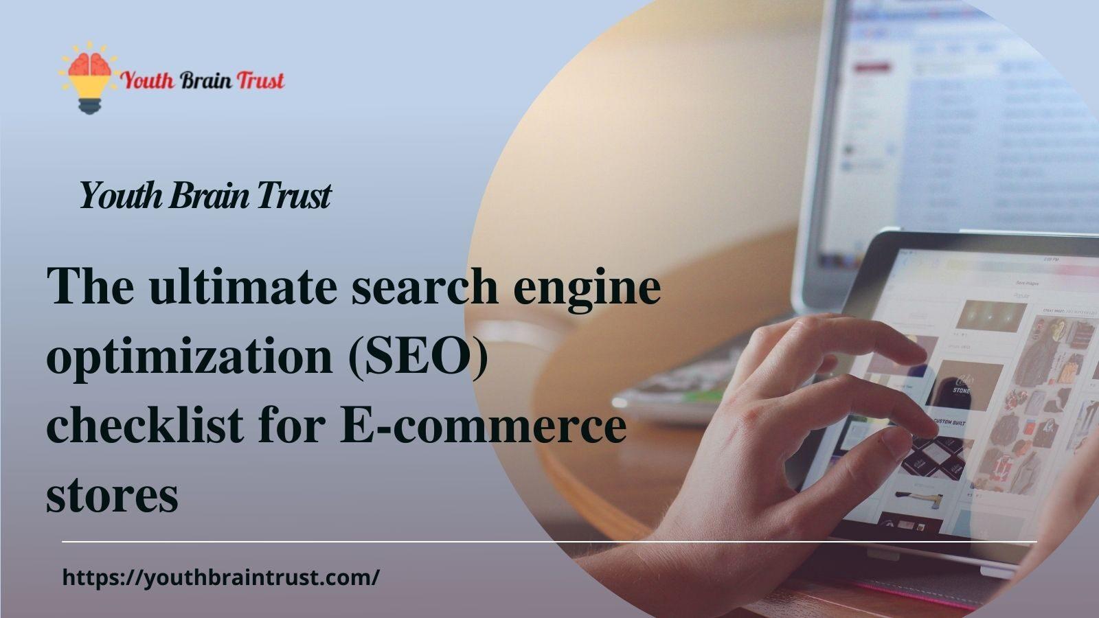 Search engine optimization checklist for E-commerce stores
